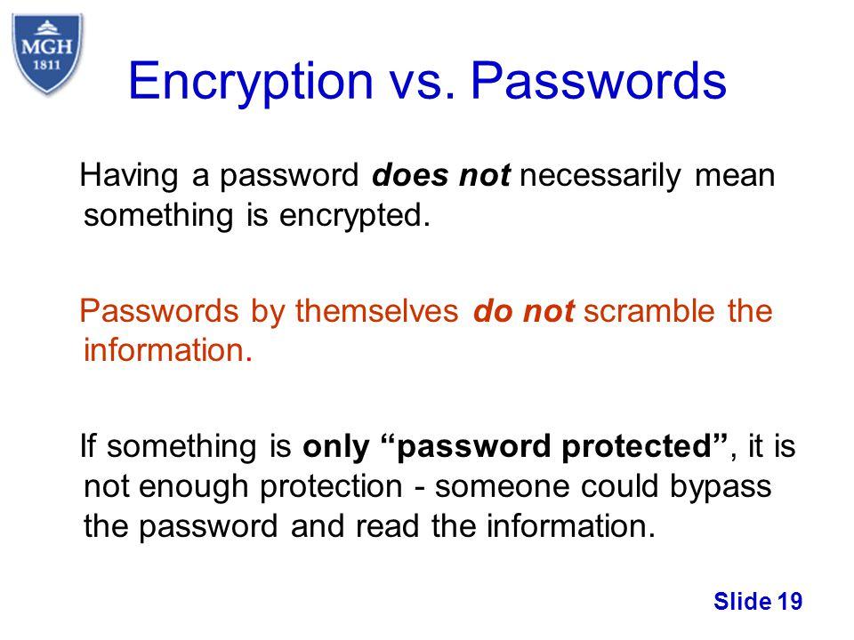 Encryption vs. Passwords