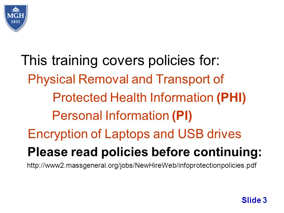 This training covers policies for: