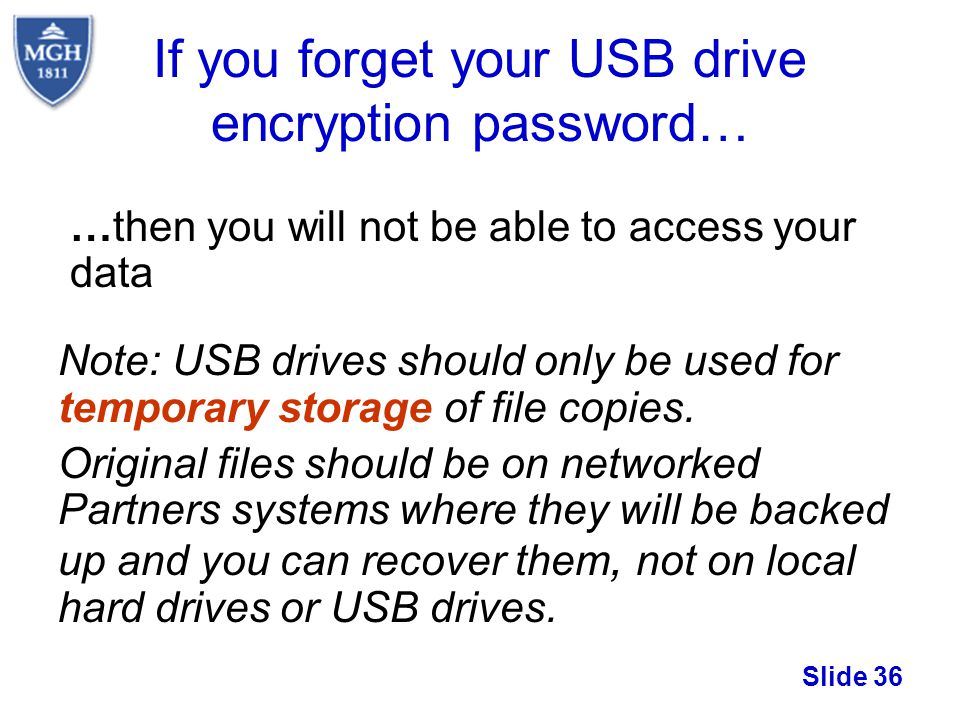 If you forget your USB drive encryption password…