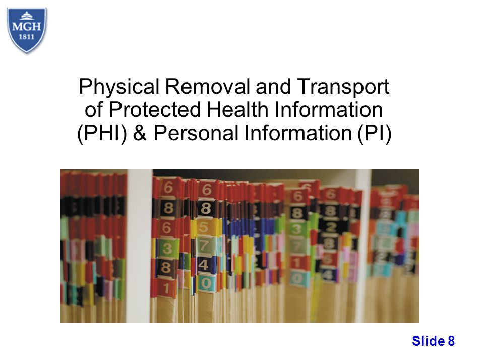 Physical Removal and Transport of Protected Health Information (PHI) & Personal Information (PI)