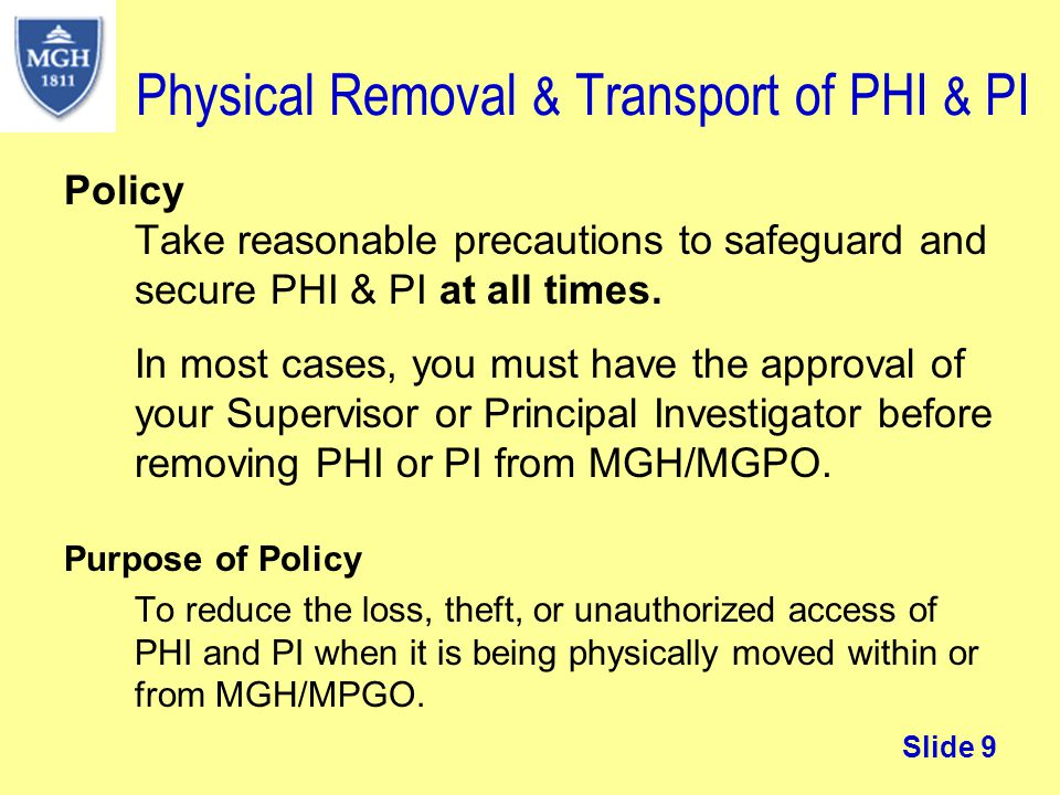 Physical Removal & Transport of PHI & PI