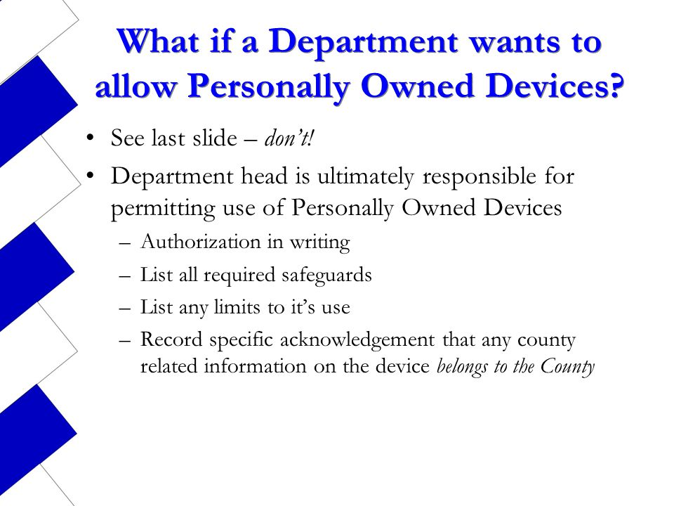 What if a Department wants to allow Personally Owned Devices