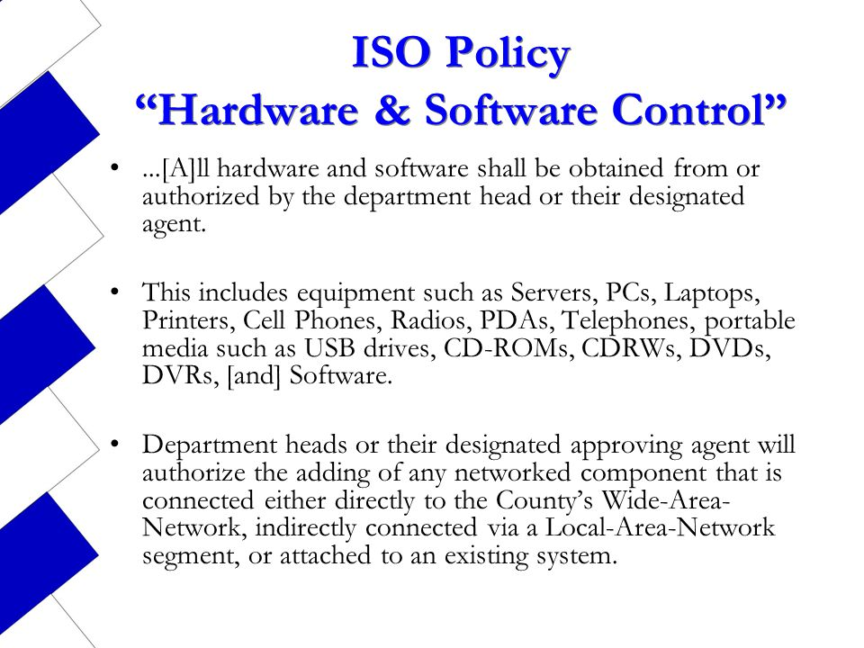 ISO Policy Hardware & Software Control