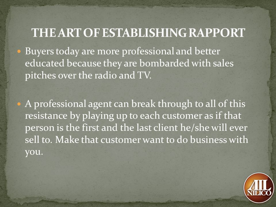 THE ART OF ESTABLISHING RAPPORT