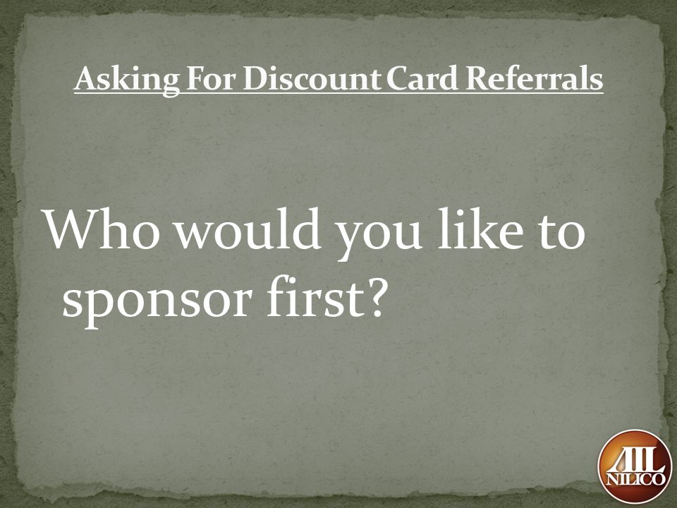 Asking For Discount Card Referrals