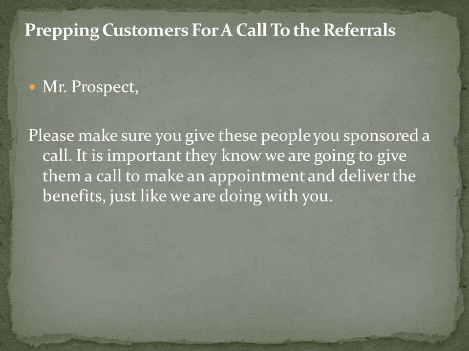 Prepping Customers For A Call To the Referrals