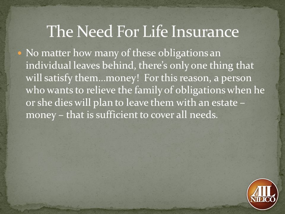 The Need For Life Insurance