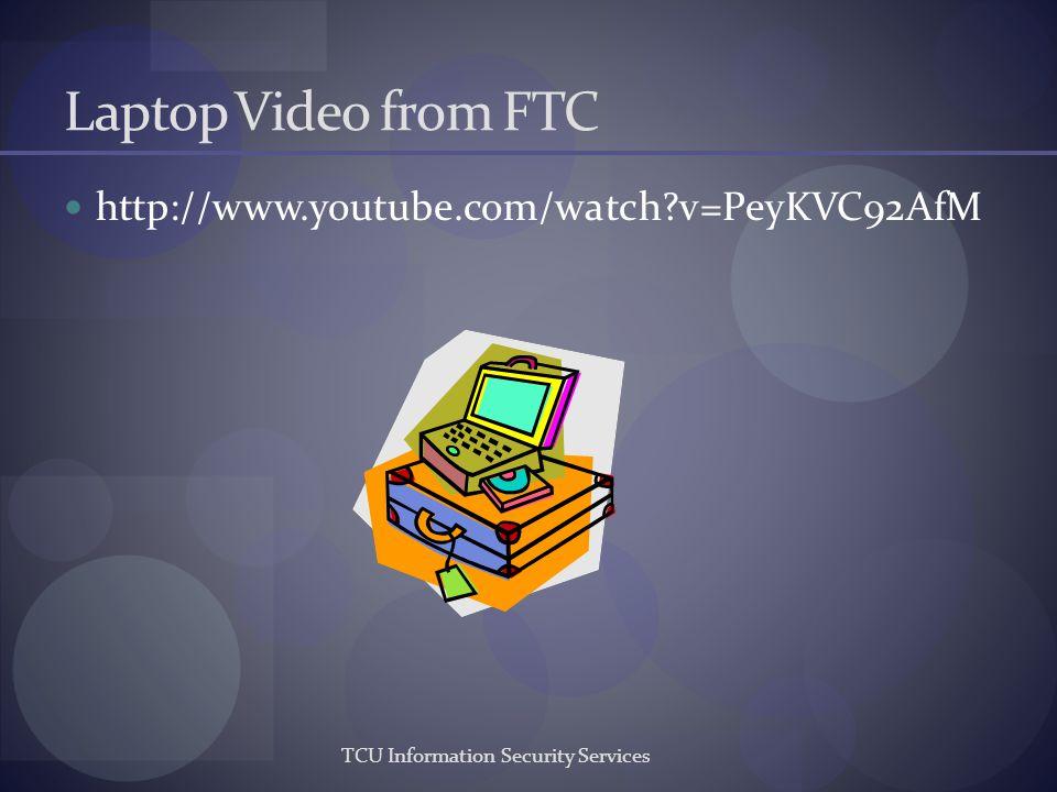 Laptop Video from FTC http://www.youtube.com/watch v=PeyKVC92AfM
