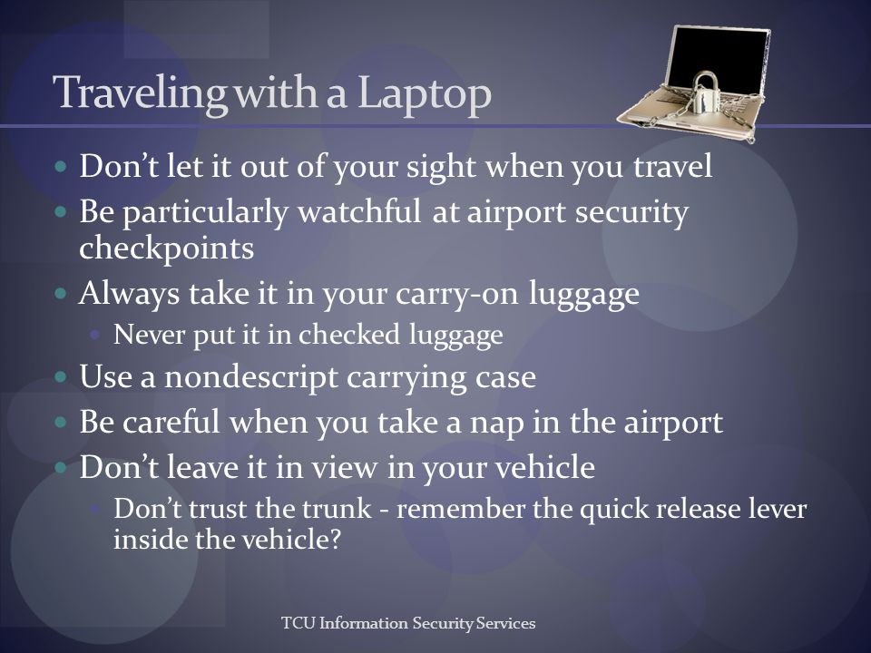 Traveling with a Laptop