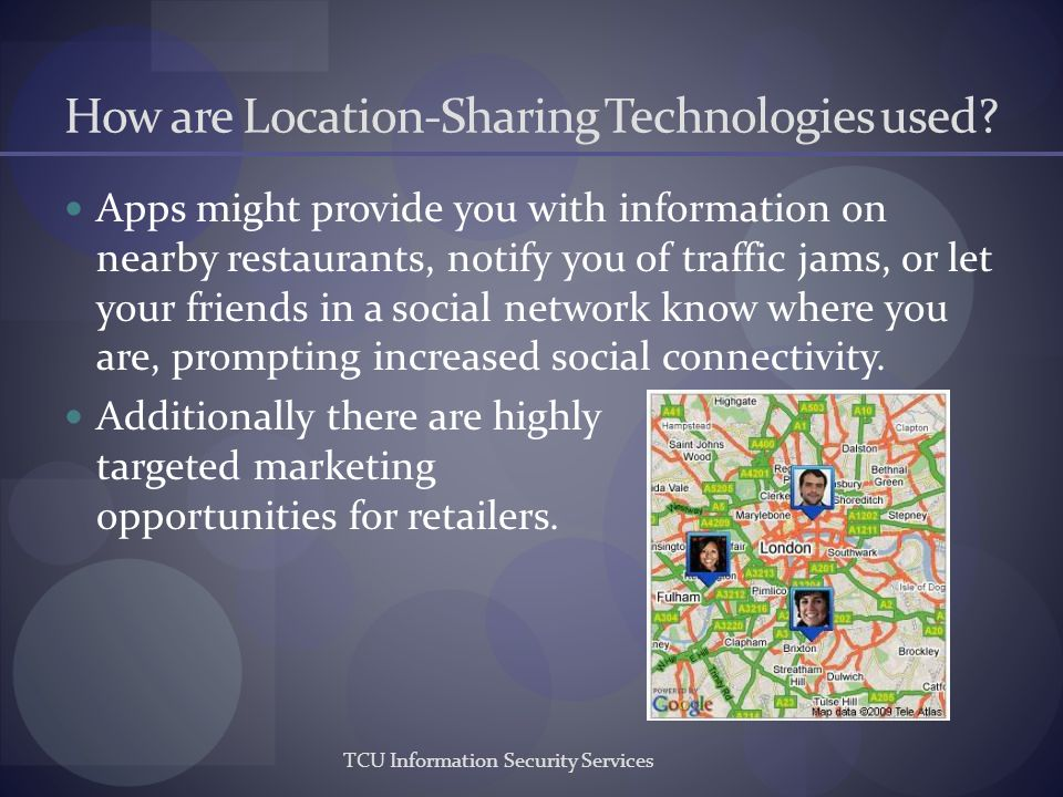 How are Location-Sharing Technologies used