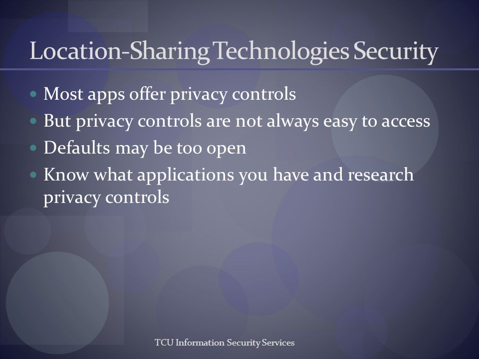 Location-Sharing Technologies Security