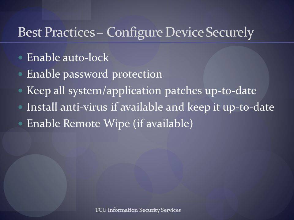 Best Practices – Configure Device Securely