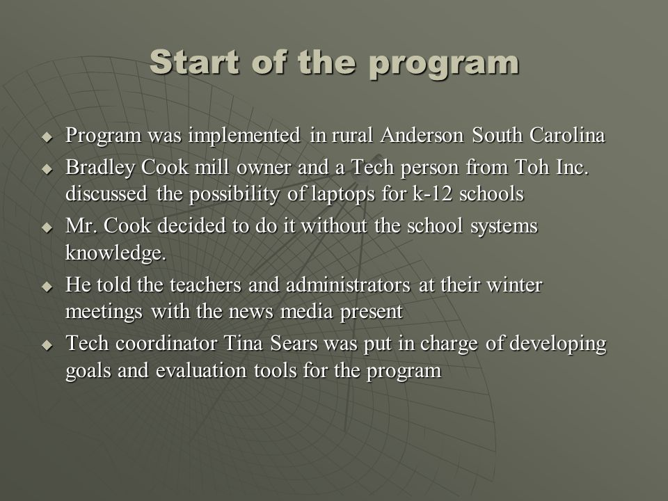 Start of the program Program was implemented in rural Anderson South Carolina.