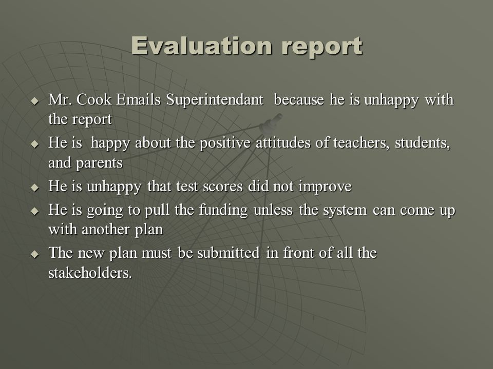 Evaluation report Mr. Cook Emails Superintendant because he is unhappy with the report.