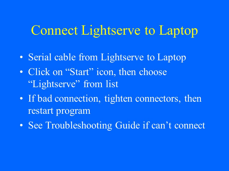 Connect Lightserve to Laptop