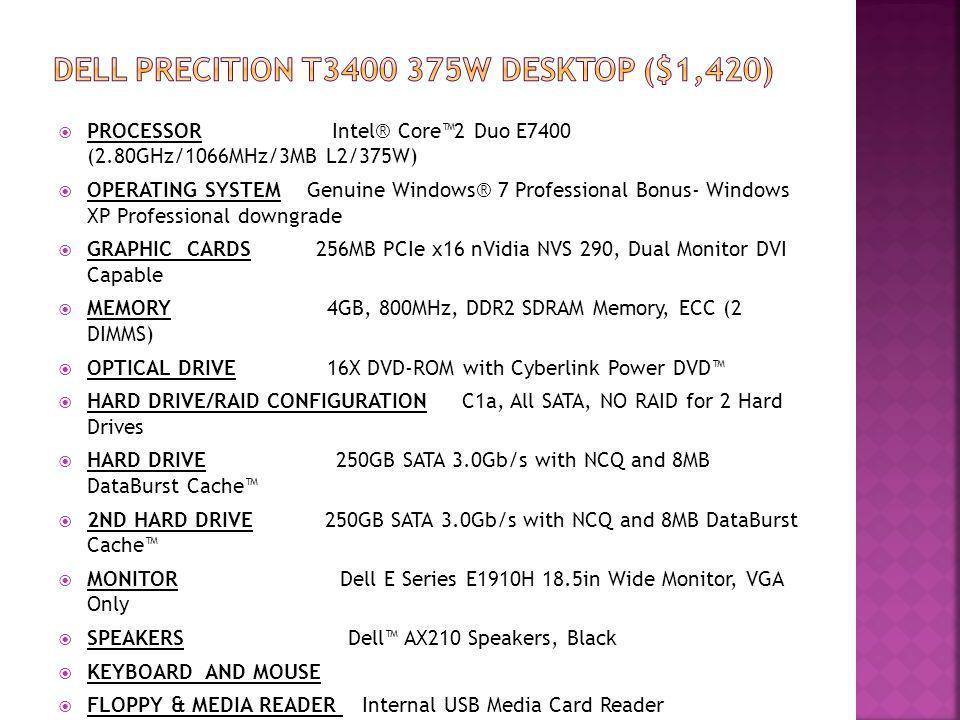 Dell PRECITION T3400 375W DESKTOP ($1,420)