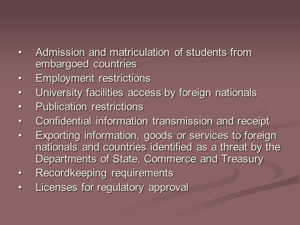 Admission and matriculation of students from embargoed countries