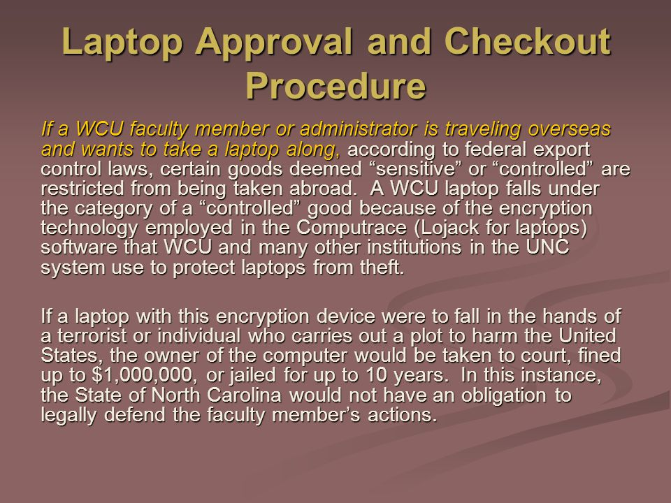 Laptop Approval and Checkout Procedure