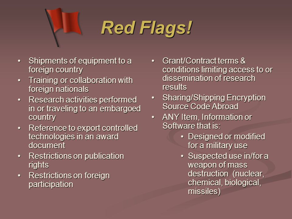 Red Flags! Shipments of equipment to a foreign country