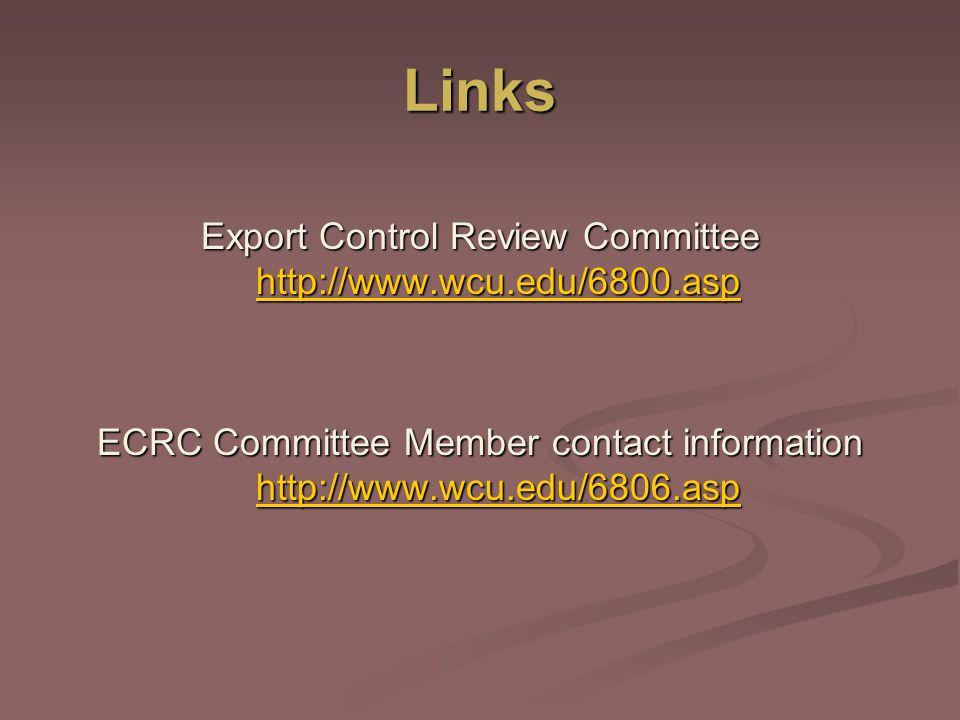 Export Control Review Committee http://www.wcu.edu/6800.asp