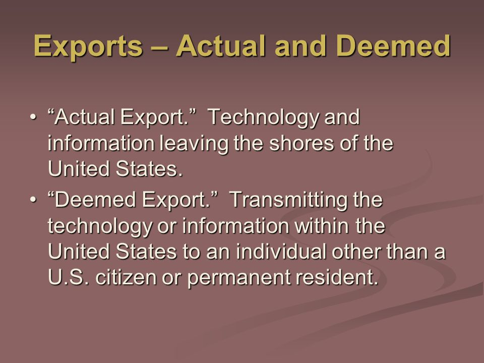 Exports – Actual and Deemed