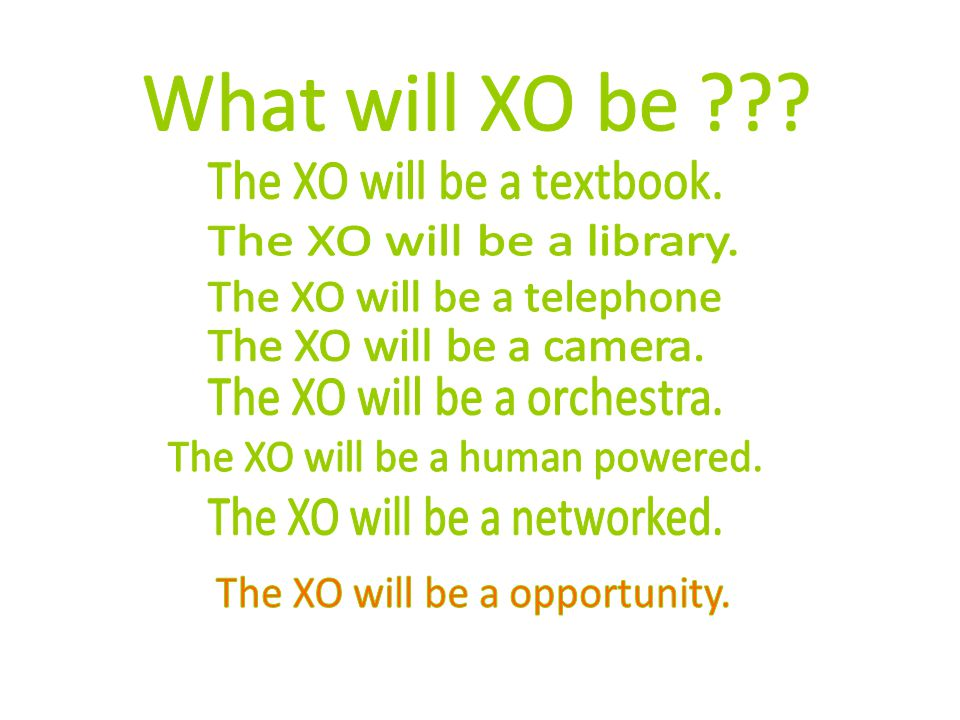 What will XO be The XO will be a textbook.