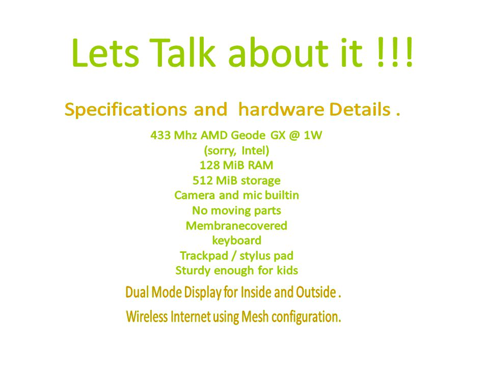 Lets Talk about it !!! Specifications and hardware Details .