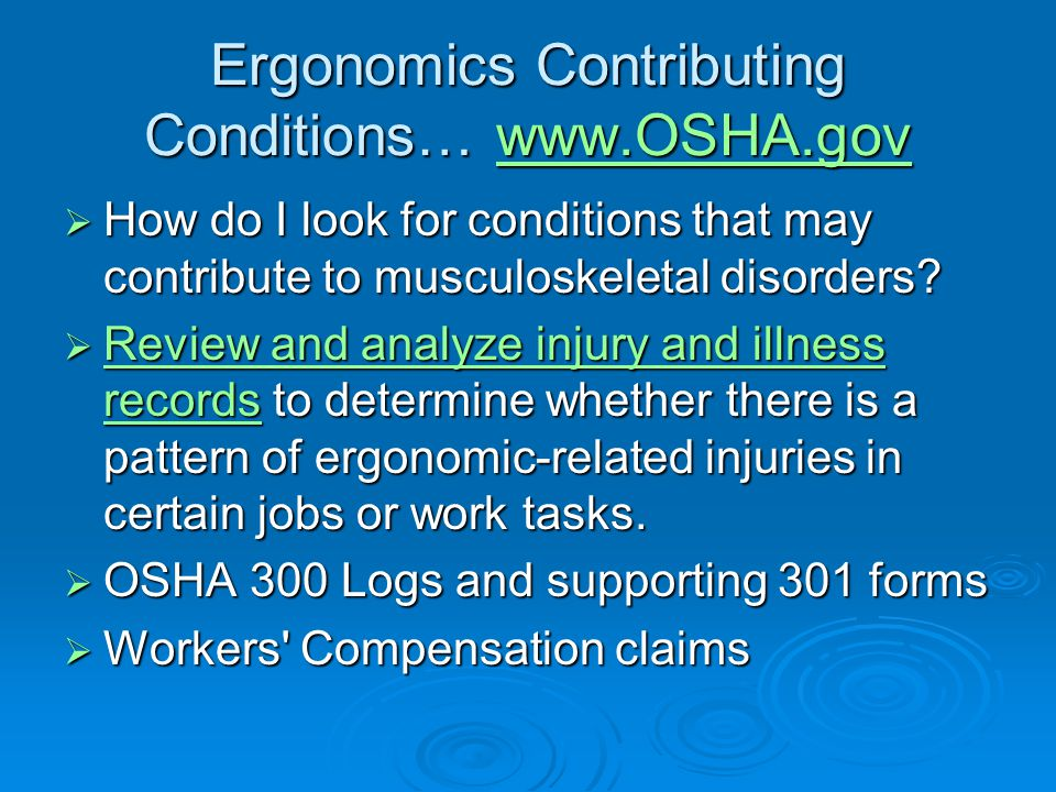 Ergonomics Contributing Conditions… www.OSHA.gov