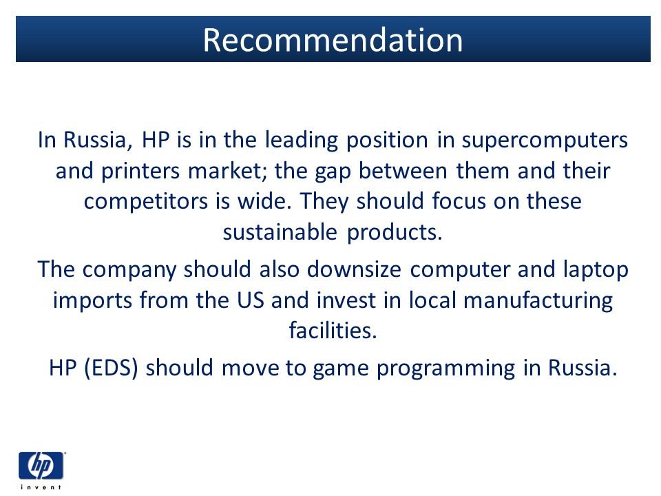 HP (EDS) should move to game programming in Russia.