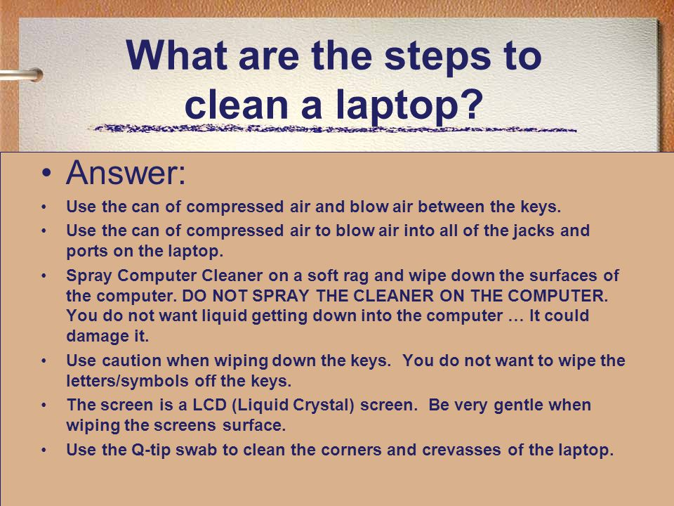 What are the steps to clean a laptop