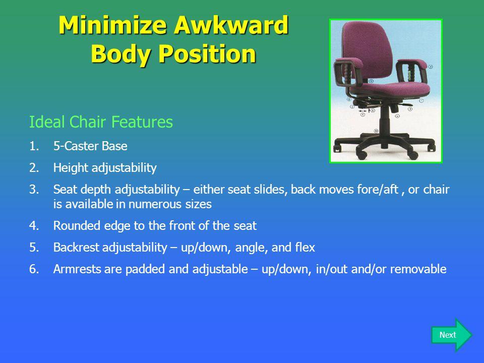 Minimize Awkward Body Position