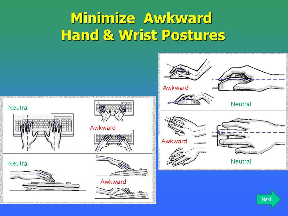Minimize Awkward Hand & Wrist Postures
