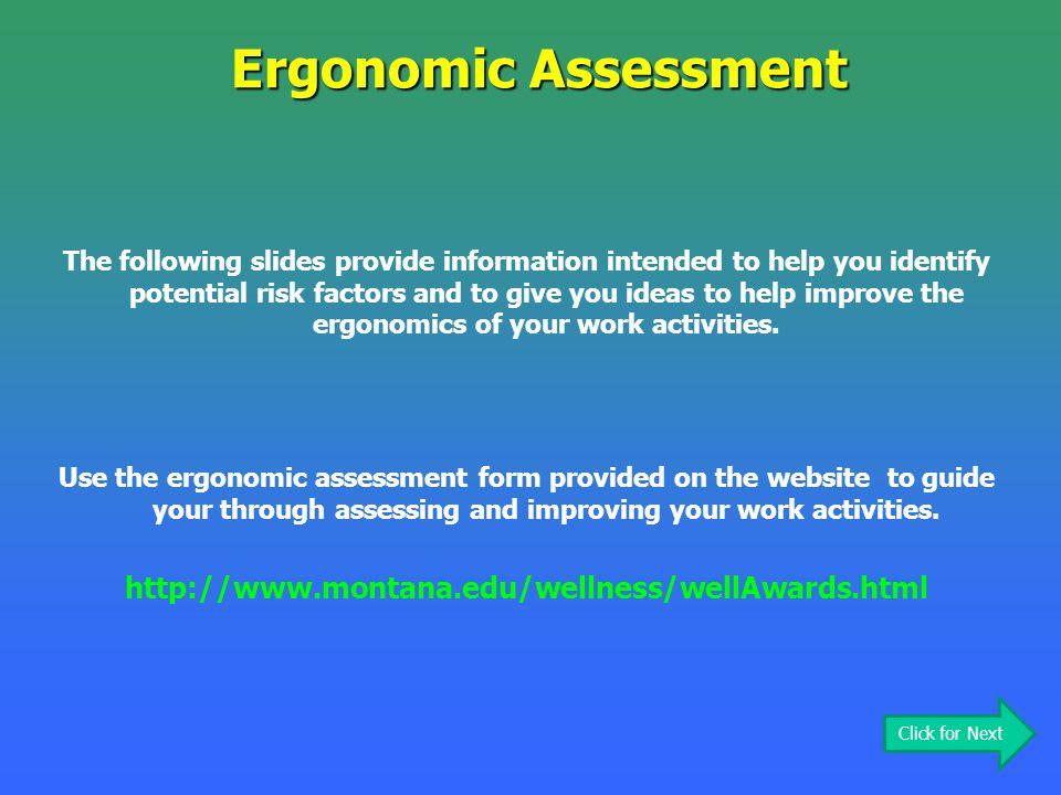 Ergonomic Assessment http://www.montana.edu/wellness/wellAwards.html