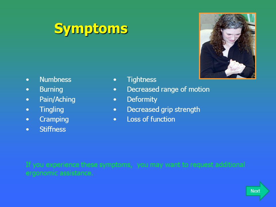 Symptoms Numbness Burning Pain/Aching Tingling Cramping Stiffness