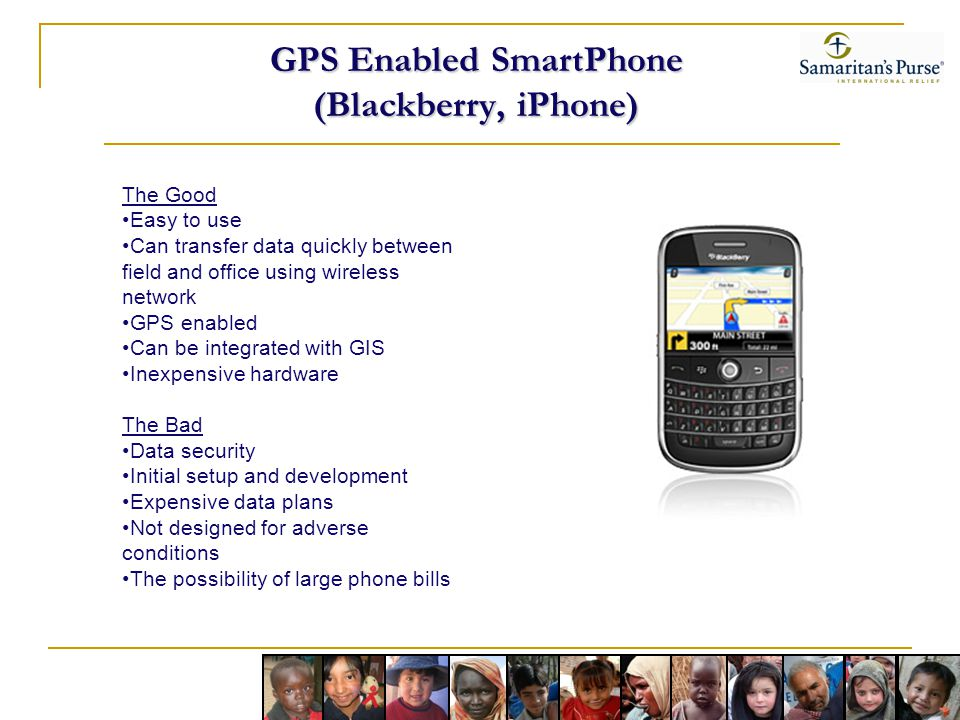 GPS Enabled SmartPhone (Blackberry, iPhone)