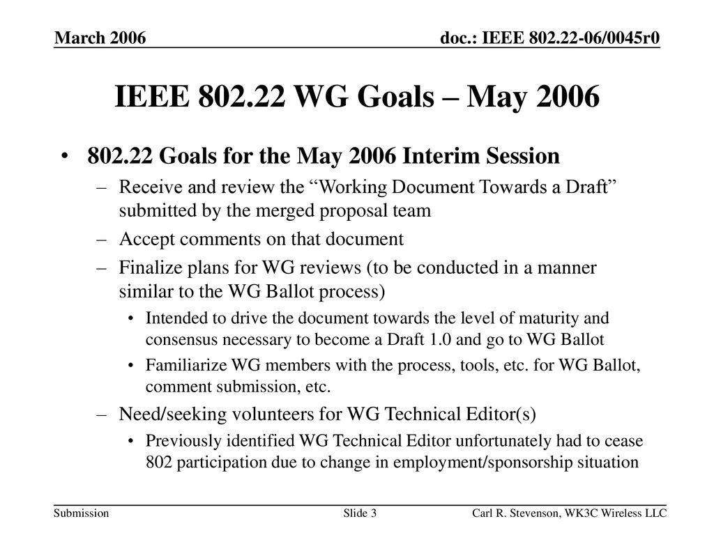 March 2006 IEEE WG Goals – May Goals for the May 2006 Interim Session.