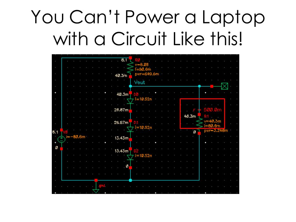 You Can't Power a Laptop with a Circuit Like this!