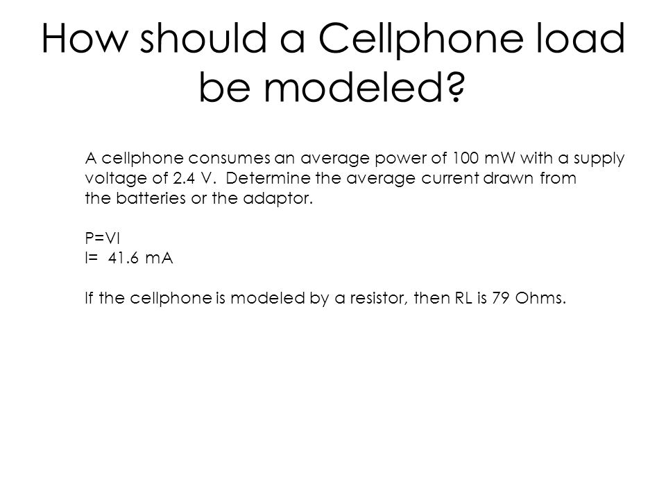 How should a Cellphone load be modeled