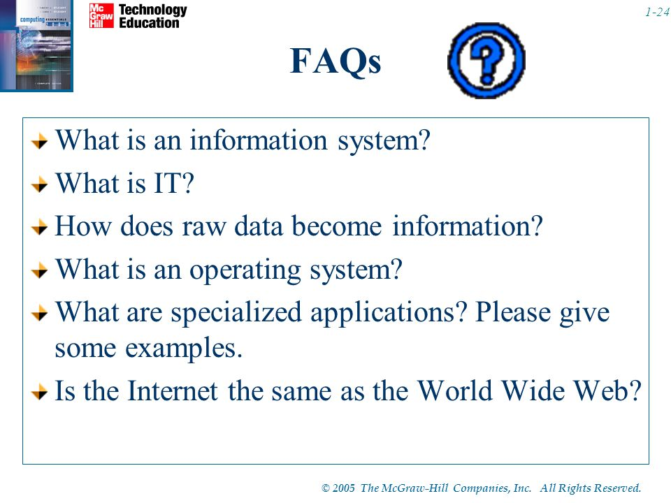 FAQs What is an information system What is IT
