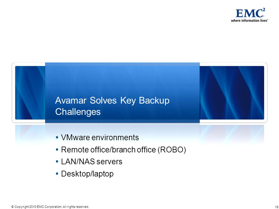 Avamar Solves Key Backup Challenges