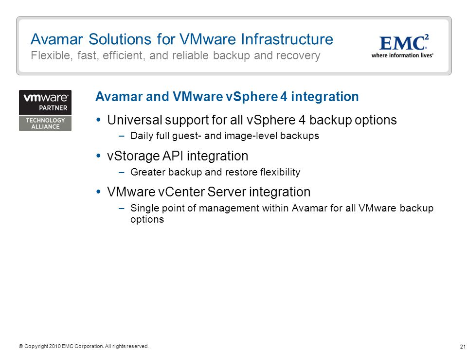 Avamar Solutions for VMware Infrastructure Flexible, fast, efficient, and reliable backup and recovery