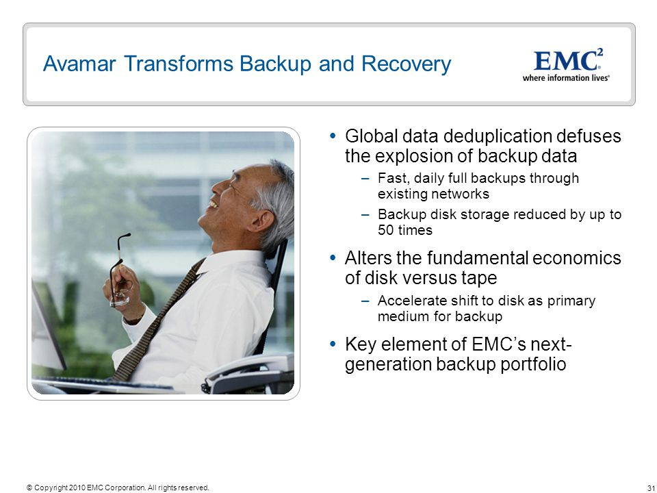 Avamar Transforms Backup and Recovery