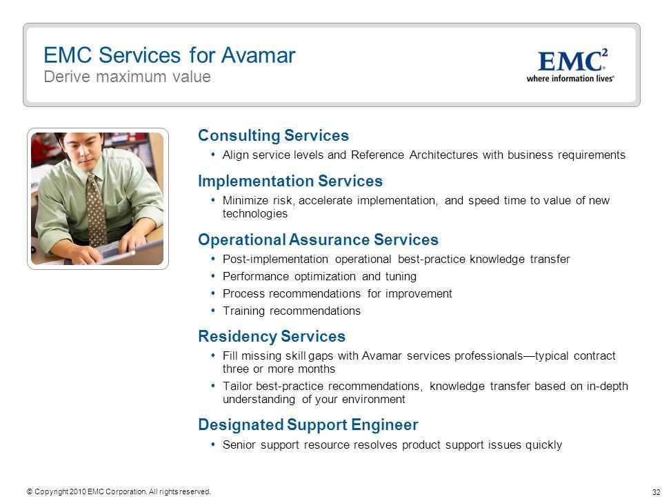EMC Services for Avamar Derive maximum value