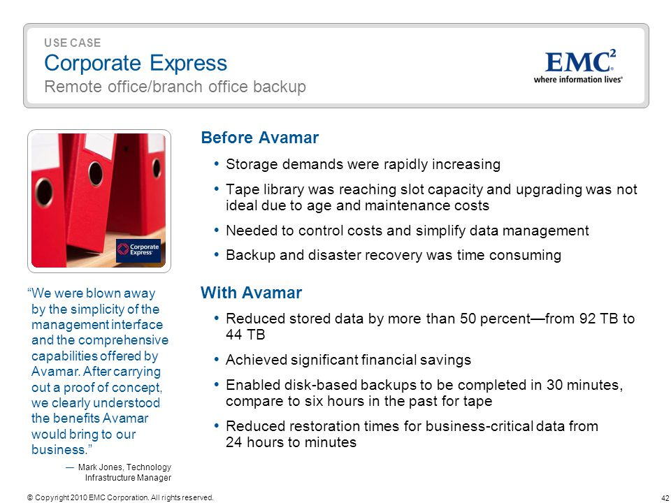 USE CASE Corporate Express Remote office/branch office backup