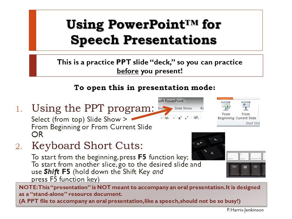 Using PowerPoint™ for Speech Presentations