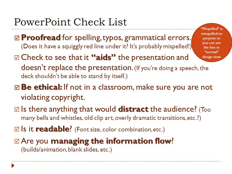 PowerPoint Check List Mispelled is misspelled on purpose so you can see the line in normal design view.