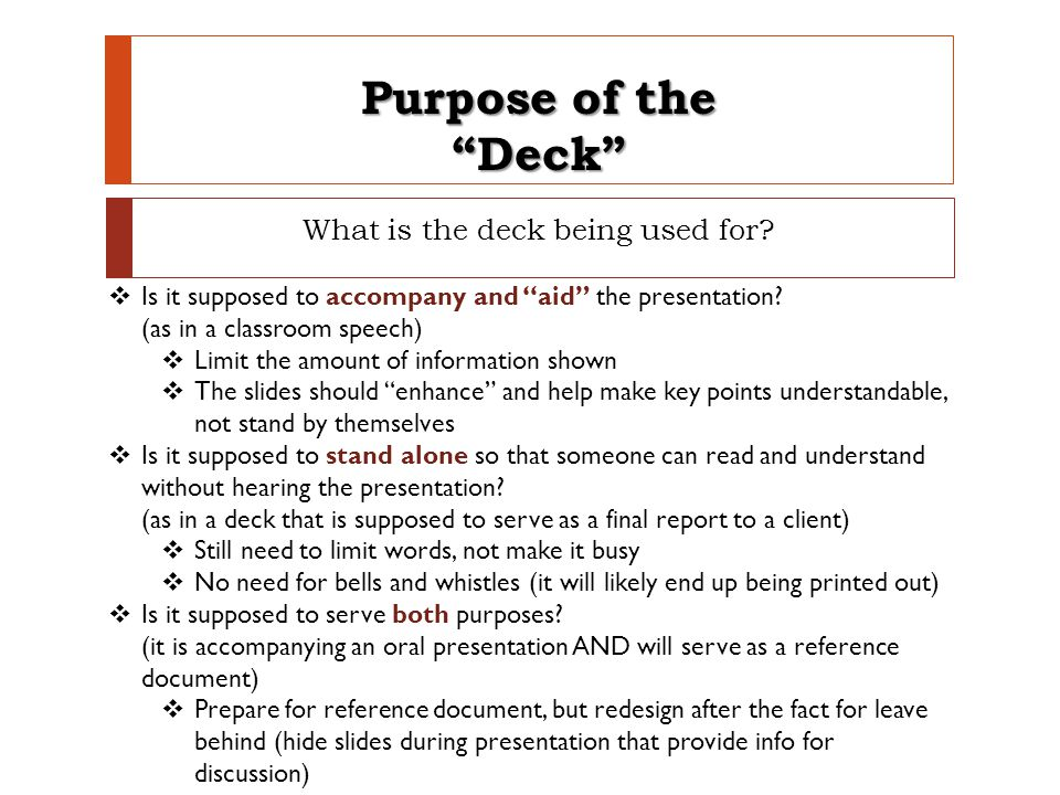 What is the deck being used for