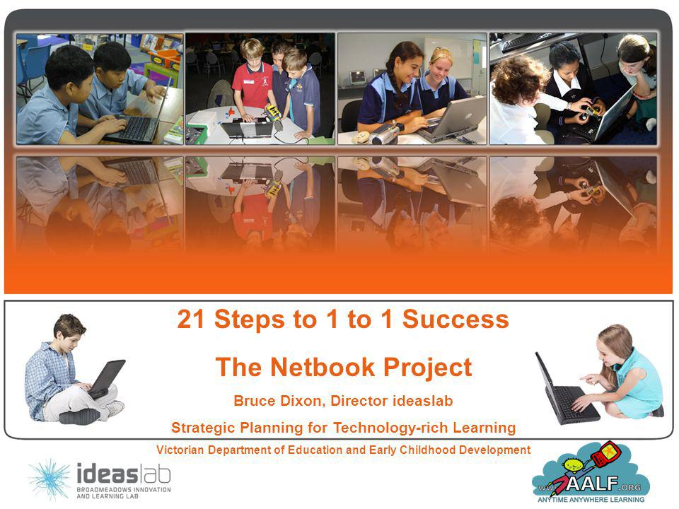 21 Steps to 1 to 1 Success The Netbook Project