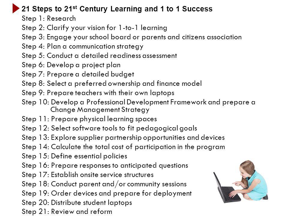 21 Steps to 21st Century Learning and 1 to 1 Success
