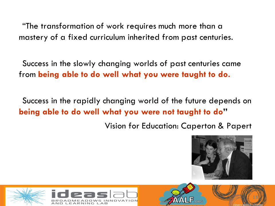 Vision for Education: Caperton & Papert